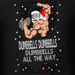 Funny X-Mas t-shirt for at the gym - Men's T-Shirt