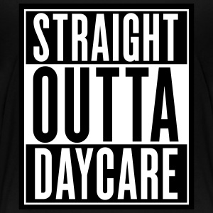 Straight Outta Daycare Baby & Toddler Shirts - Toddler Premium T-Shirt