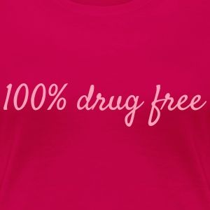 100% Drug Free dark pink womens tshirt - Women's Premium T-Shirt
