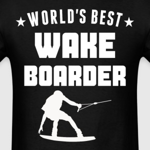 World's Best Wakeboarder Wakeboarding - Men's T-Shirt