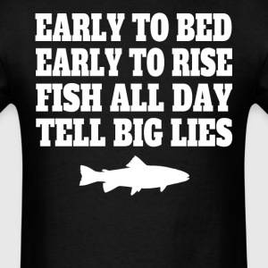 Fish All Day Tell Big Lies Funny Fishing - Men's T-Shirt