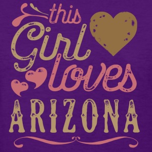 This Girl Loves Arizona T-Shirts - Women's T-Shirt