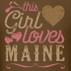 This Girl Loves Maine T-Shirts - Men's T-Shirt
