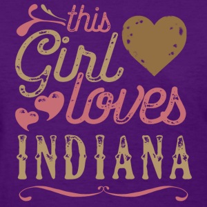 This Girl Loves Indiana T-Shirts - Women's T-Shirt