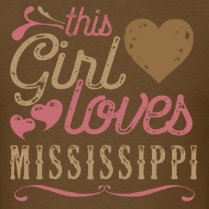 This Girl Loves Mississippi T-Shirts - Men's T-Shirt