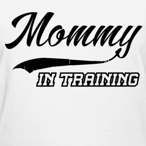 mommy in training 1.png T-Shirts - Women's T-Shirt