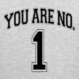 YOU ARE NO. 1 ONE Sportswear - Men's Premium Tank