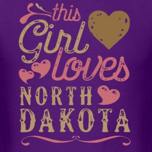 This Girl Loves North Dakota T-Shirts - Men's T-Shirt