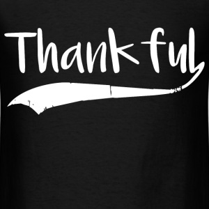 thankful 2.png T-Shirts - Men's T-Shirt