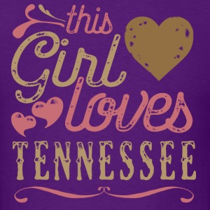 This Girl Loves Tennessee T-Shirts - Men's T-Shirt