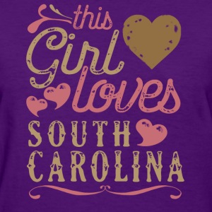 This Girl Loves South Carolina T-Shirts - Women's T-Shirt