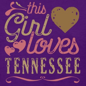This Girl Loves Tennessee T-Shirts - Women's T-Shirt