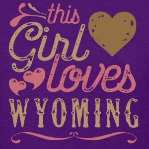 This Girl Loves Wyoming T-Shirts - Women's T-Shirt