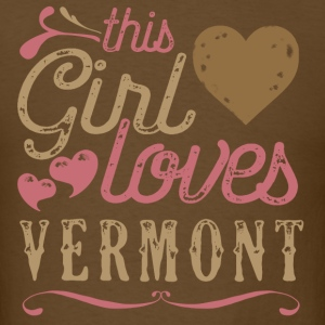 This Girl Loves Vermont T-Shirts - Men's T-Shirt