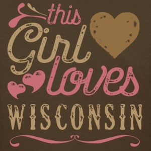 This Girl Loves Wisconsin T-Shirts - Women's T-Shirt