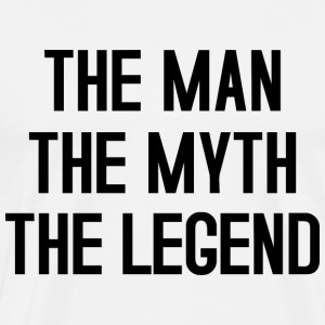 THE MAN THE MYTH THE LEGEND TYPOGRAPHIC T-Shirts - Men's Premium T-Shirt