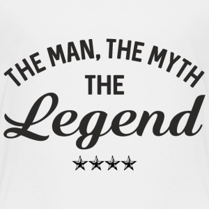 THE MAN THE MYTH THE LEGEND Baby & Toddler Shirts - Toddler Premium T-Shirt