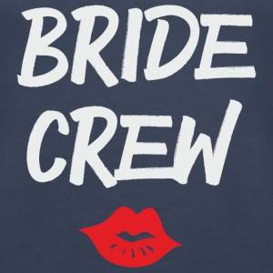BRIDE CREW KISS Tanks - Women's Premium Tank Top