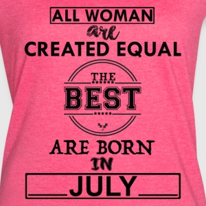 THE BEST ARE BORN IN JULY T-Shirts - Women's Vintage Sport T-Shirt