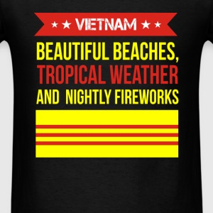 Vietnam - Beautiful Beaches, Tropical Weather and  - Men's T-Shirt