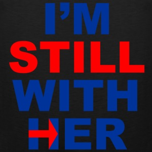 im still with her | tank top men black - Men's Premium Tank