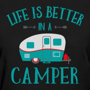 Life's Better In A Camper T-Shirts - Women's T-Shirt