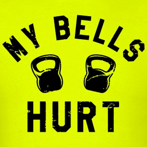 My Bells Hurt - Men's T-Shirt