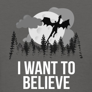 I Want To Believe... In Dragons! - Women's T-Shirt