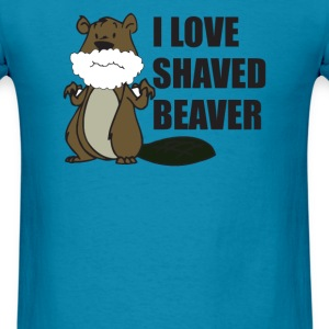 I LOVE SHAVED BEAVER - Men's T-Shirt
