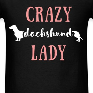 Crazy Dachshund Lady - Men's T-Shirt