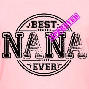 BEST NANA EVER T-Shirts - Women's T-Shirt