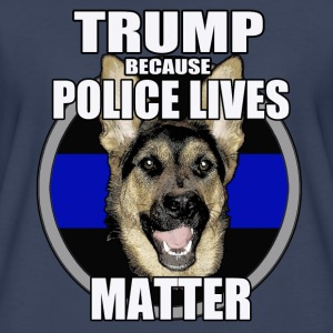 Trump because police matter - Women's Premium T-Shirt