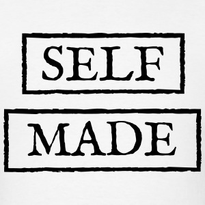 Self Made T-Shirt - Men's T-Shirt