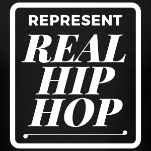Real Hip Hop T-Shirt - Men's T-Shirt
