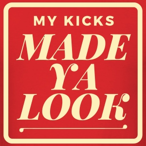 Made Ya Look T- Shirt - Men's T-Shirt
