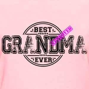 BEST GRANDMA EVER T-Shirts - Women's T-Shirt