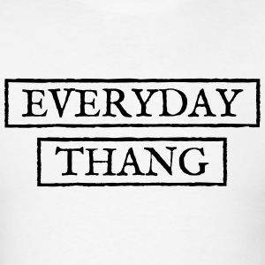 Everyday Thang T-Shirt - Men's T-Shirt