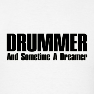 dreamer drummer black - Men's T-Shirt