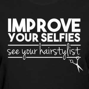 Hairstylist - Women's T-Shirt