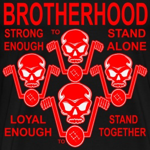 Brotherhood Strong Enough To Stand Alone  T-Shirts - Men's Premium T-Shirt
