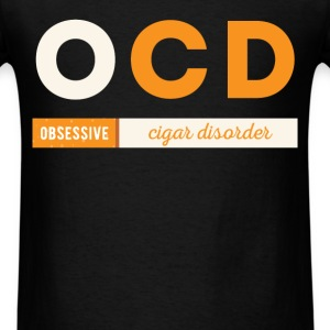 OCD Obsessive Cigar Disorder - Men's T-Shirt