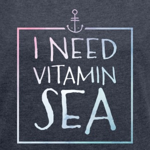 I Need Vitamin Sea T-Shirts - Women´s Rolled Sleeve Boxy T-Shirt