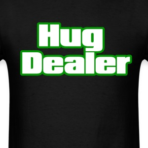Hug Dealer. T-Shirts - Men's T-Shirt