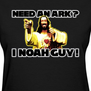 Need an ark ? T-Shirts - Women's T-Shirt