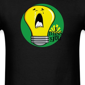 I miss you crying incandescent light bulb - Men's T-Shirt