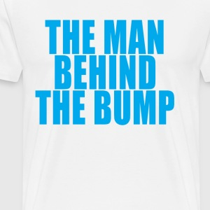the_man_behind_the_bump_funny_tee_shirt_ - Men's Premium T-Shirt