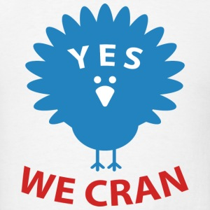 Yes We Cran - Men's T-Shirt