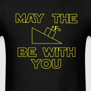 May the force be with you T-Shirts - Men's T-Shirt