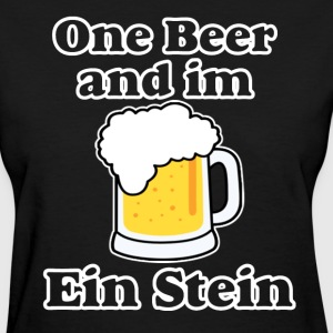 One Beer and im Einstein. T-Shirts - Women's T-Shirt