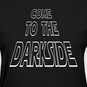 The Darkside T-Shirts - Women's T-Shirt